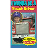 I Wanna Be a Truck Driver [VHS]