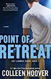 Point of Retreat: A Novel (Slammed Book 2)