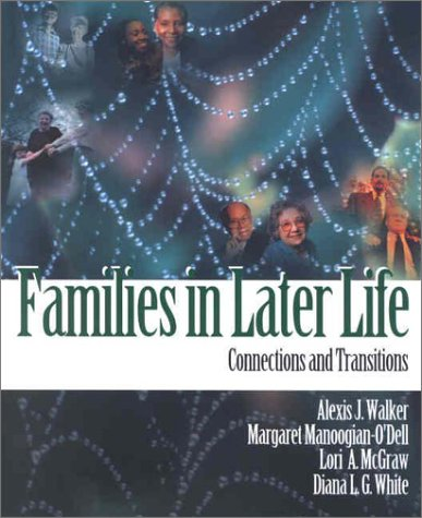 Families in Later Life: Connections and Transitions
