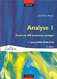 echange, troc Jean-Marie Monier - Analyse, tome 1 : Cours et 300 exercices corrigés, MPSI, PCSI, PTSI