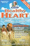 Bragg Healthy Heart, Revised: Keep Yo...