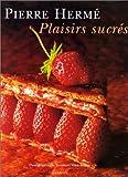 Plaisirs sucr�s
