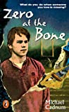 Zero at the Bone (Puffin Novel)