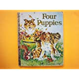 Four Puppies ~ Anne Heathers