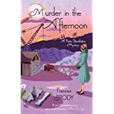 Murder in the Afternoon (Kate Shackleton Mysteries) ~ Frances Brody