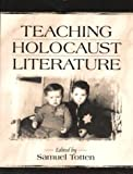 img - for Teaching Holocaust Literature book / textbook / text book