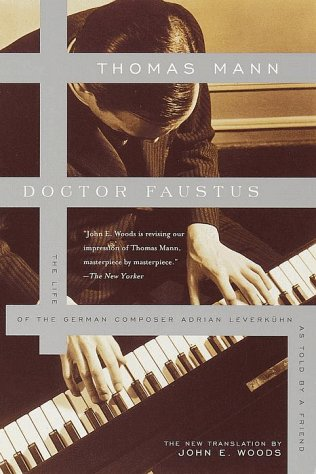 Doctor Faustus : The Life of the German Composer Adrian Leverkuhn As Told by a Friend