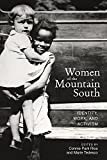 Women of the Mountain South: Identity, Work, and Activism (Race, Ethnicity and Gender in Appalachia)