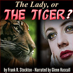 The Lady, or the Tiger? Audiobook