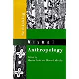 Rethinking Visual Anthropology ~ Dr. Marcus Banks