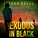 Exodus in Black: The Fall, Book Five Audiobook by Joshua Guess Narrated by Joseph Morton