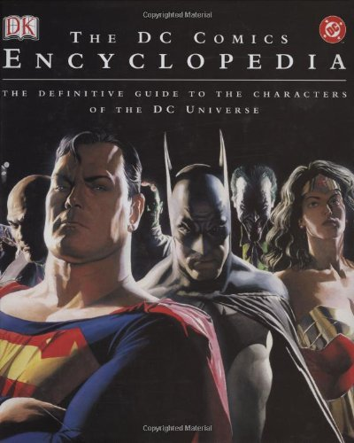 Download The DC Comics Encyclopedia: The Definitive Guide to the Characters of the DC Universe