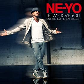Let Me Love You (Until You Learn To Love Yourself) (Album Version)