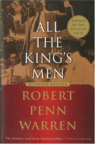 All the King's Men, Robert Penn Warren; Noel Polk