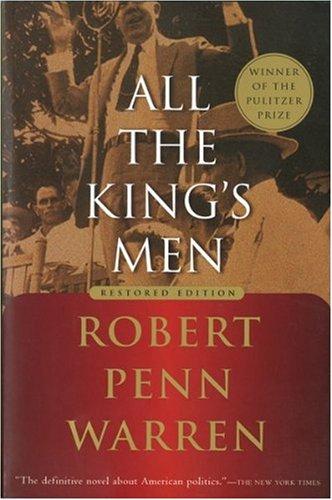 All the King's Men, Robert Penn Warren; Noel Polk