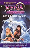 Xena: How the Quest Was Won (Xena, Warrior Princess) (0441006744) by Emerson, Ru