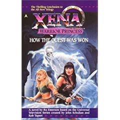 Xena: How the Quest Was Won (Xena, Warrior Princess) by Ru Emerson
