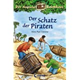 "Das magische Baumhaus 04. Der Schatz der Piraten: Magic Editionvon ""Mary Pope Osborne"""