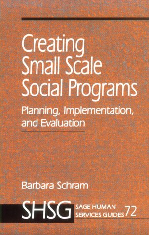 Creating Small Scale Social Programs: Planning,...