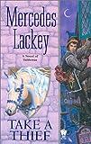 Take a Thief (Valdemar Novels)