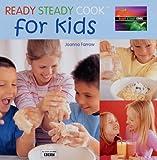 Joanna Farrow Ready Steady Cook For Kids