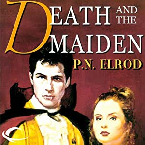 Death and the Maiden: Jonathan Barrett, Gentleman Vampire, Book 2 | [P. N. Elrod]