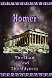 Homer - The Iliad and The Odyssey