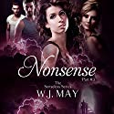 Nonsense: Supernatural, Superpowers, Radium Halos: The Senseless Series, Book 3 Audiobook by W.J. May Narrated by Charissa Clark Howe