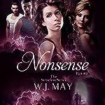 Nonsense: Supernatural, Superpowers, Radium Halos: The Senseless Series, Book 3 | W.J. May