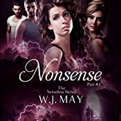 Nonsense: Supernatural, Superpowers, Radium Halos: The Senseless Series, Book 3 | W.J. May