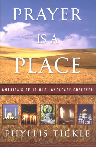 Prayer Is a Place: America