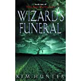 Wizards Funeral: Book Two of the Red Pavilionsby Kim Hunter