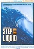 Step Into Liquid [DVD]
