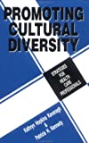 img - for Promoting Cultural Diversity: Strategies for Health Care Professionals book / textbook / text book