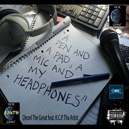 A Pen And A Pad, A Mic And My Headphones