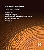 img - for Political Gender: Texts & Contexts: Texts and Contexts by Sally Ledger (1994-04-01) book / textbook / text book