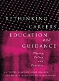 img - for Rethinking Careers Education and Guidance: Theory, Policy and Practice book / textbook / text book