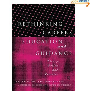 Rethinking Careers Education and Guidance: Theory, Policy and Practice (Paperback)