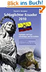 Schlaglichter Ecuador 2010: Highlight...
