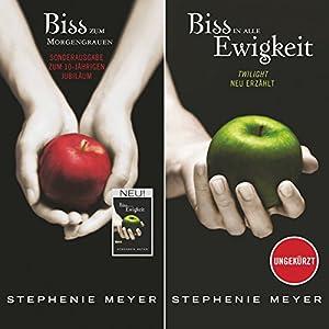 Bis(s) zum Morgengrauen / Bis(s) in alle Ewigkeit (Twilight Saga - Jubiläumsausgabe) Audiobook