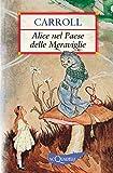Alice nel Paese delle Meraviglie (Nuovi acquarelli) (Italian Edition)