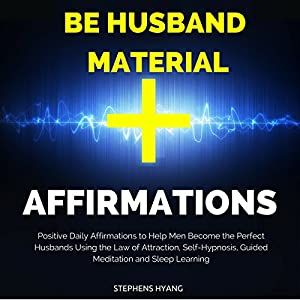 Be Husband Material Affirmations Audiobook