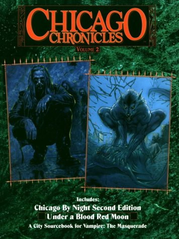 *OP Chicago Chronicles 2 (Vampire Series : The Masquerade, Vol 2), Andrew Greenberg