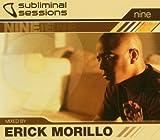echange, troc Erick Morillo - Erick Morillo Presents: Subliminal Sessions 9