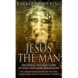 Jesus The Man: New Interpretation from the Dead Sea Scrollsby Barbara Thiering