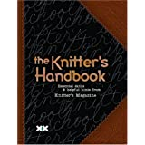 The Knitter's Handbook: Essential Skills & Helpful Hints from <I>Knitter's Magazine</I>