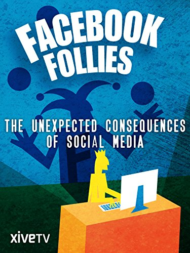 Facebook Follies: The Unexpected Consequences of Social Media