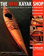 The New Kayak Shop: More Elegant Wooden Kayaks Anyone Can Build
