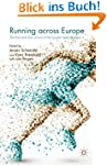 Running across Europe: The Rise and S...