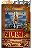 Alice (Modern Wicked Fairy Tales Book 1)